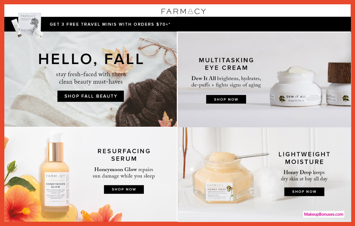 Receive a free 3-pc gift with $70 Farmacy purchase #