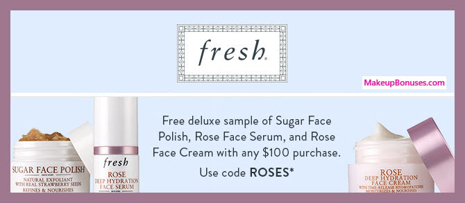 Receive a free 3-pc gift with $100 Fresh purchase #freshbeauty