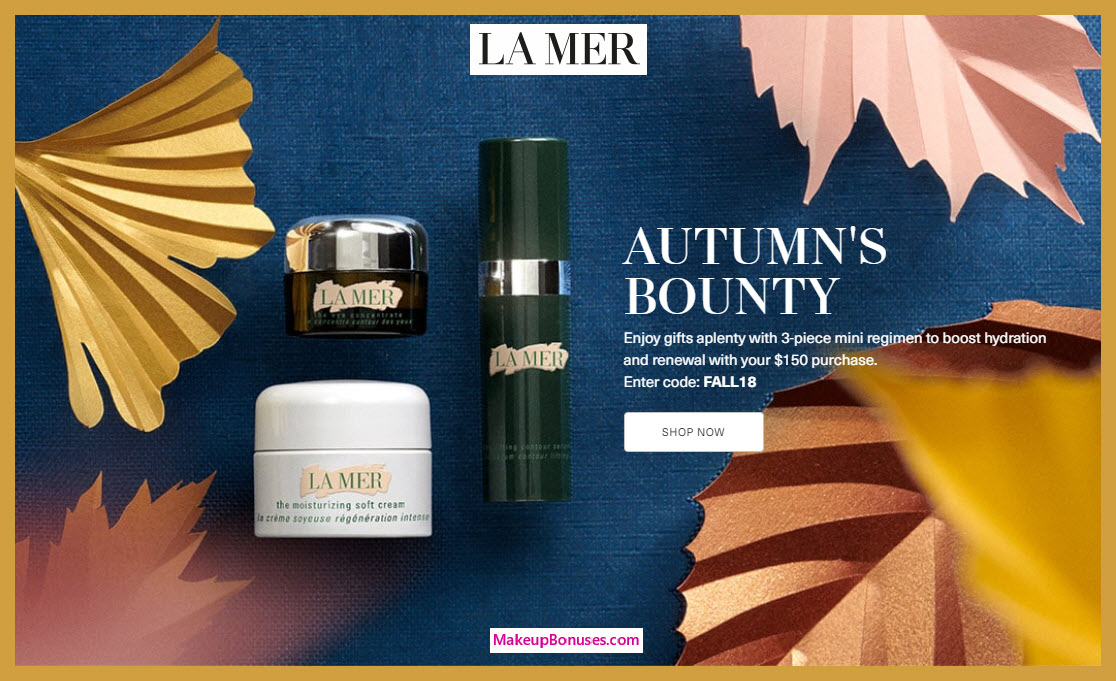 Receive a free 3-pc gift with $150 La Mer purchase #