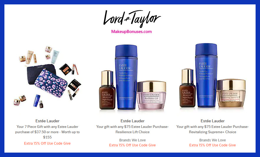 Receive a free 7-pc gift with $37.5 Estée Lauder purchase #LordAndTaylor