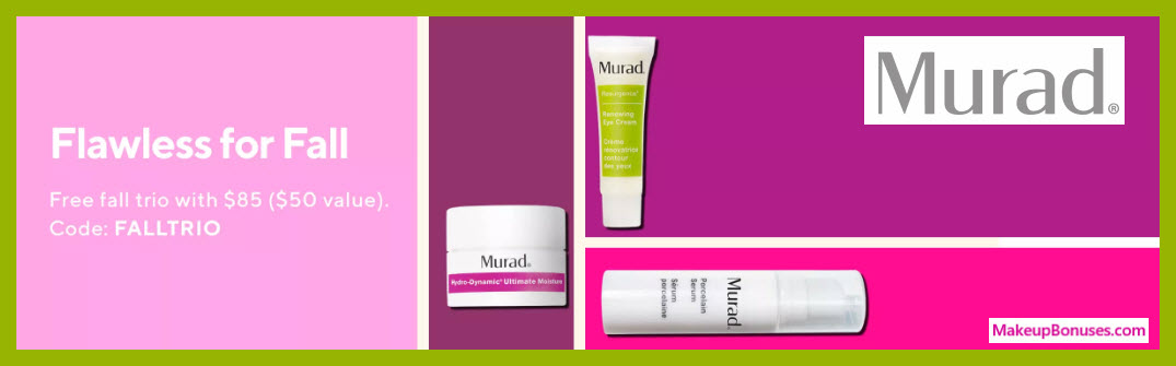 Receive a free 3-pc gift with $85 Murad purchase #muradskincare