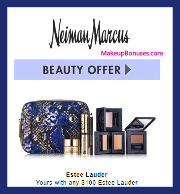 Receive your choice of 5-pc gift with $100 Estée Lauder purchase #neimanmarcus