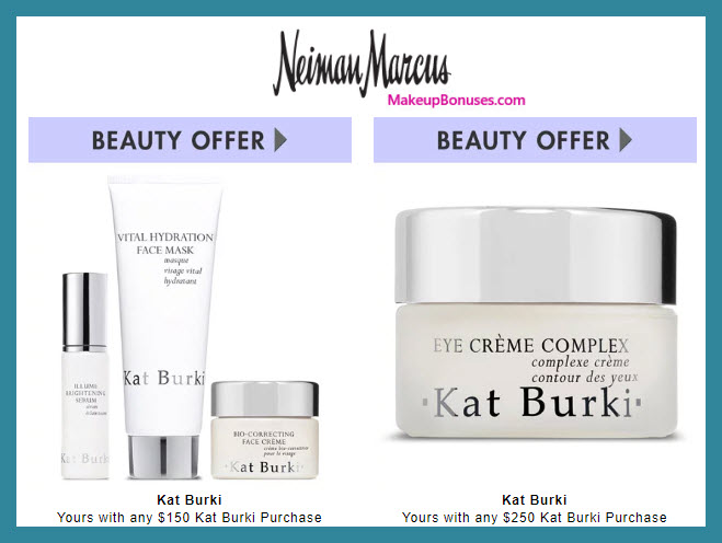 Receive a free 3-pc gift with $150 Kat Burki purchase #neimanmarcus
