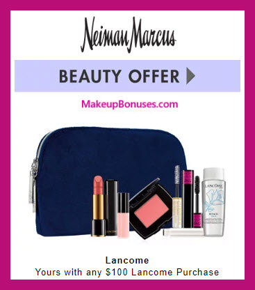 Receive a free 7-pc gift with $100 Lancôme purchase