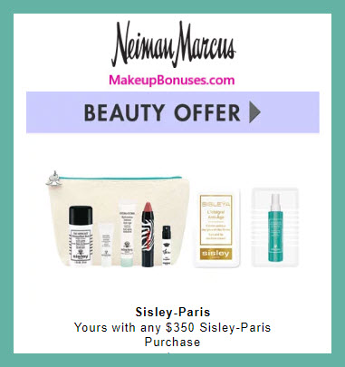 Receive a free 7-pc gift with $350 Sisley Paris purchase