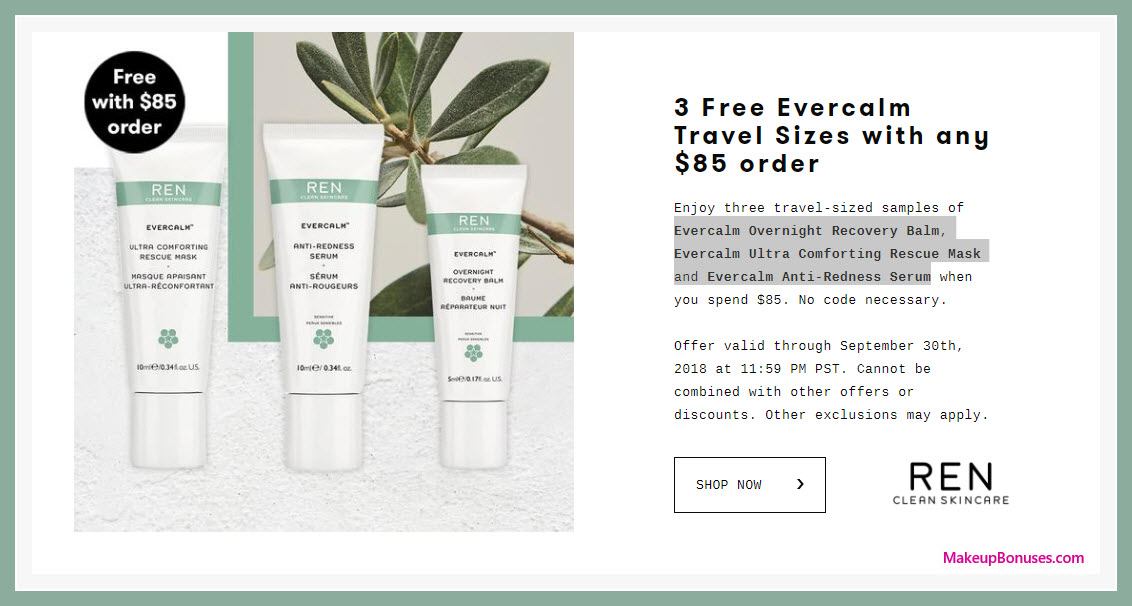 Receive a free 3-pc gift with $85 REN Skincare purchase