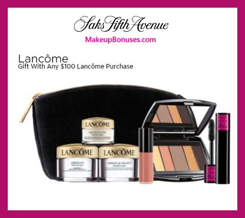 Receive a free 7-pc gift with $100 Lancôme purchase #saks