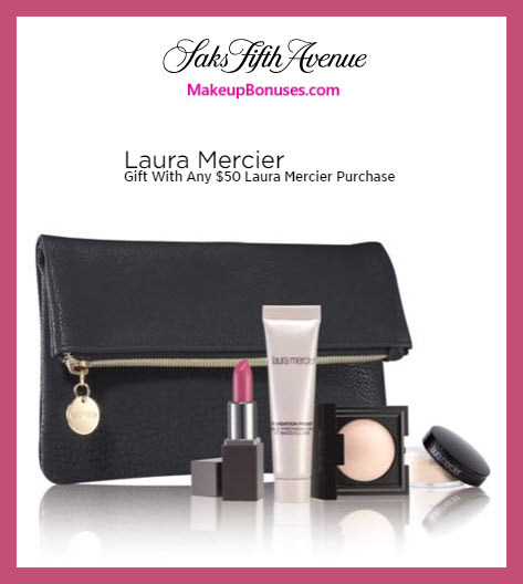 Receive a free 5-pc gift with $50 Laura Mercier purchase #saks