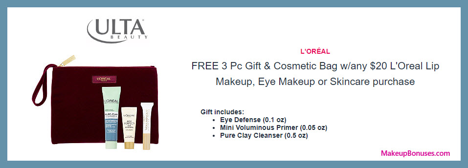 Receive a free 4-pc gift with $20 L'Oreal Lip Makeup, Eye Makeup or Skincare purchase