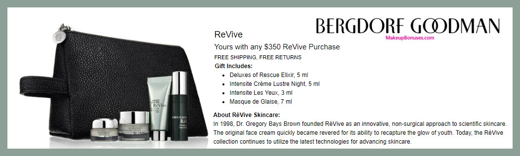 Receive a free 5-pc gift with $350 RéVive purchase #bergdorfs