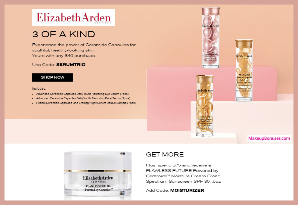 Receive a free 22-pc gift with $75 Elizabeth Arden purchase #ElizabethArden
