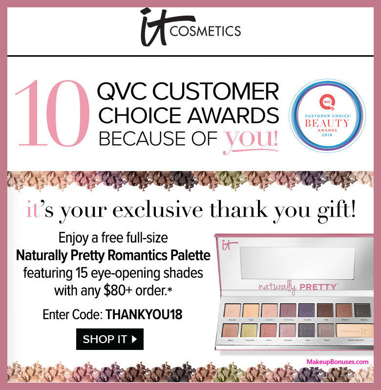 Receive a free 15-pc gift with $80 It Cosmetics purchase #itcosmetics