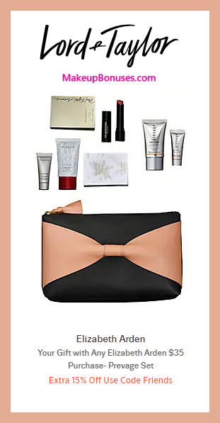Receive a free 7-pc gift with $35 Elizabeth Arden purchase #LordAndTaylor