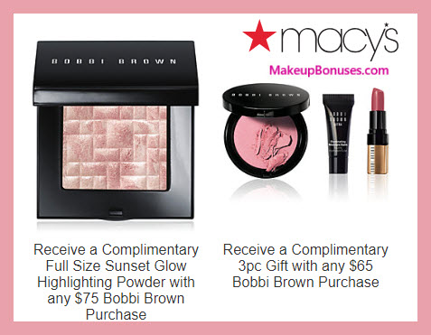 Receive a free 3-pc gift with $65 Bobbi Brown purchase #macys