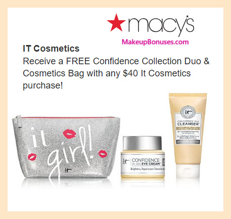 Receive a free 3-pc gift with $40 IT Cosmetics purchase #macys