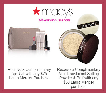 Receive a free 7-pc gift with $75 Laura Mercier purchase #macys