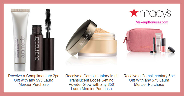 Receive a free 6-pc gift with $75 Laura Mercier purchase #macys