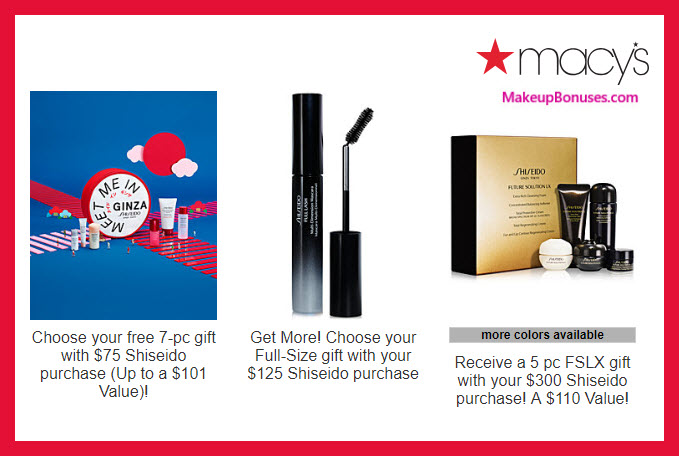Receive your choice of 7-pc gift with $75 Shiseido purchase #macys