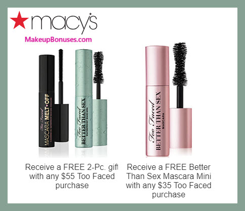 Receive a free 3-pc gift with $55 Too Faced purchase #macys