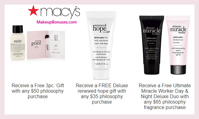 Receive a free 4-pc gift with $50 philosophy purchase #macys