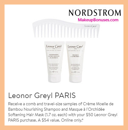 Receive a free 3-pc gift with $50 Leonor Greyl purchase #nordstrom
