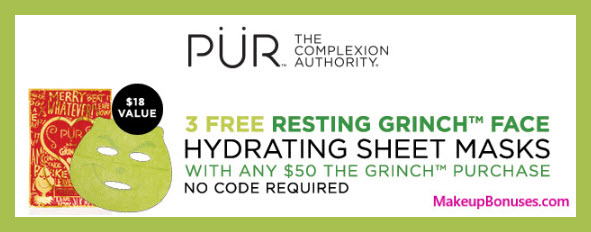Receive a free 3-pc gift with $50 the Grinch purchase purchase #PurCosmetics