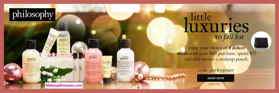 Receive a free 5-pc gift with $75 philosophy purchase #lovephilosophy