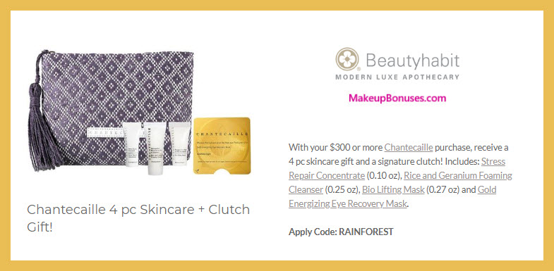 Receive a free 5-pc gift with $300 Chantecaille purchase #beautyhabit