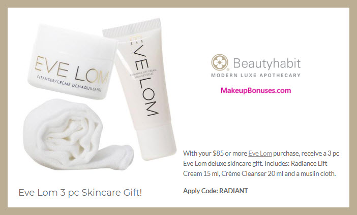 Receive a free 3-pc gift with $85 Eve Lom purchase #beautyhabit