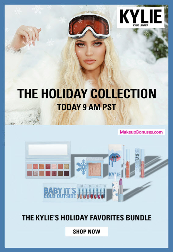 KYLIE'S HOLIDAY FAVORITES - MakeupBonuses.com #KylieCosmetics
