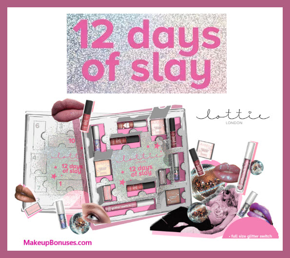 12 Days of Slay Beauty Calendar - MakeupBonuses.com #myLottieLondon #lookfantasticcus #lookfantastic