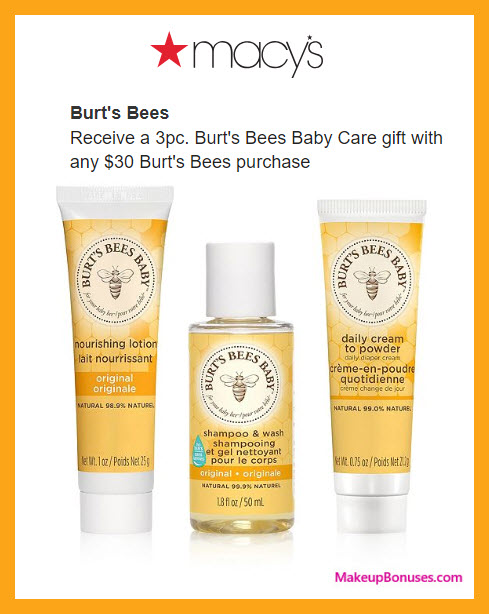 Receive a free 3-pc gift with $30 Burt's Bees purchase #macys