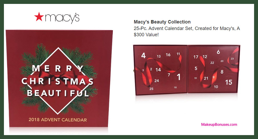 Macy's Beauty Collection Advent Calendar Set - MakeupBonuses.com #macys