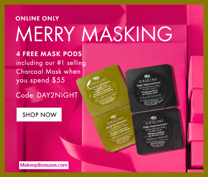 Receive a free 4-pc gift with $55 Origins purchase #origins