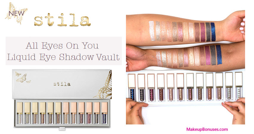 Liquid Eye Shadow Vault All Eyes On You - MakeupBonuses.com #stilacosmeticsofficial #StilaCosmetics #sephora