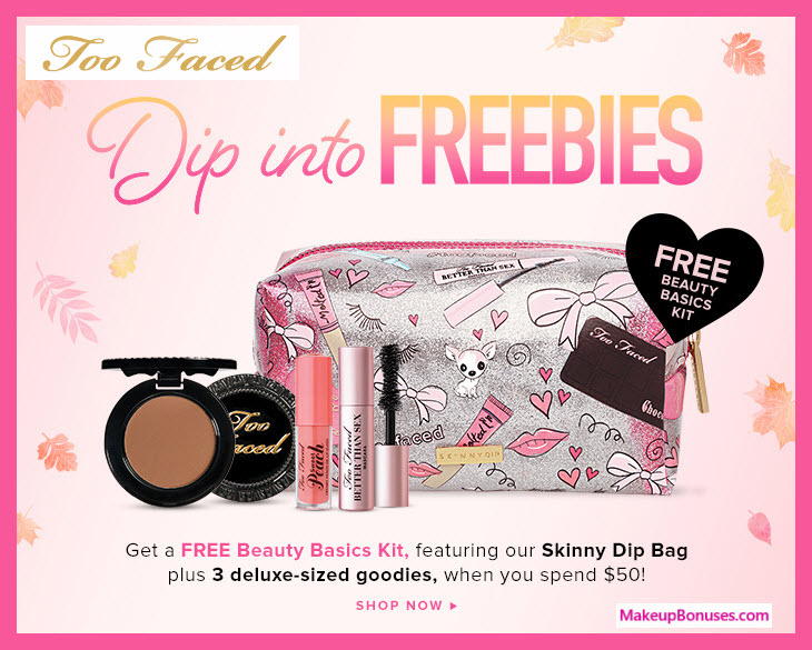 Receive a free 4-pc gift with $50 Too Faced purchase #TooFaced