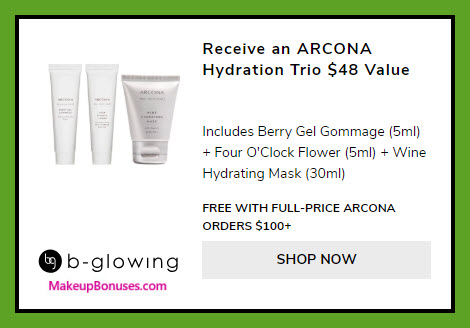 Receive a free 3-pc gift with $100 ARCONA purchase #bGlowing