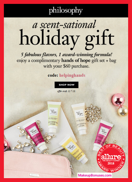 Receive a free 6-pc gift with $60 philosophy purchase #lovephilosophy