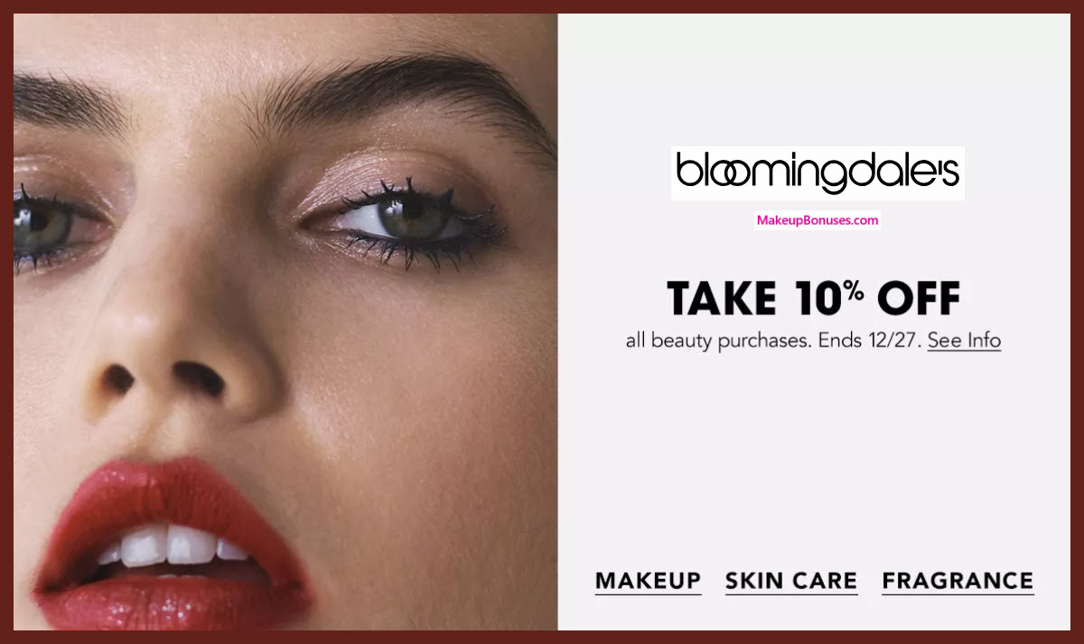 Bloomindgdales Sitewide Beauty 10% Off Discount #bloomingdales #makeupbonuses