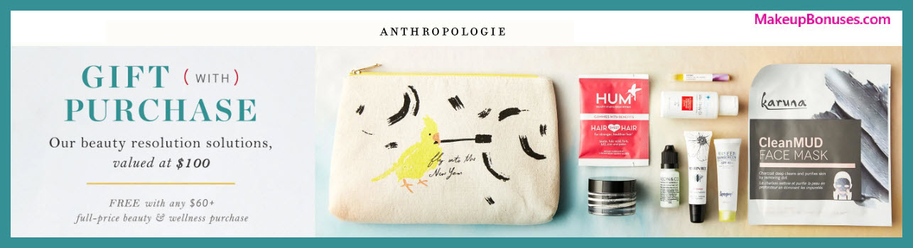Anthropologie Free Bonus Gift Offer #Anthropologie #MakeupBonuses #Beauty