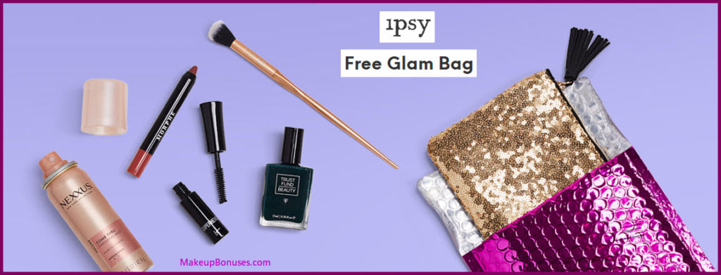 IPSY Free Introductory Glam Bag - MakeupBonuses.com