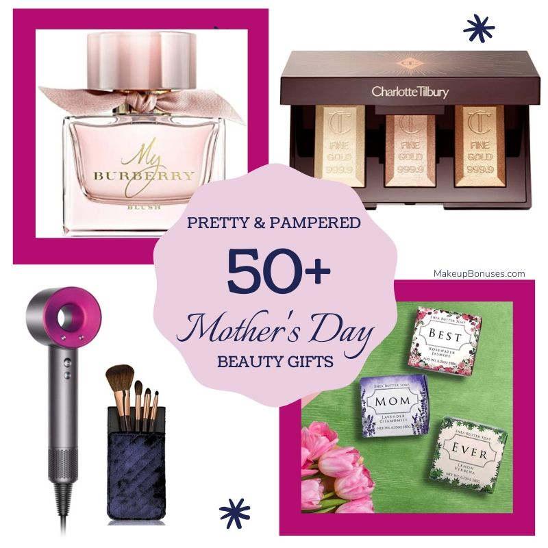Mother's Day Beauty Gifts Online #MothersDay #LoveYourMom